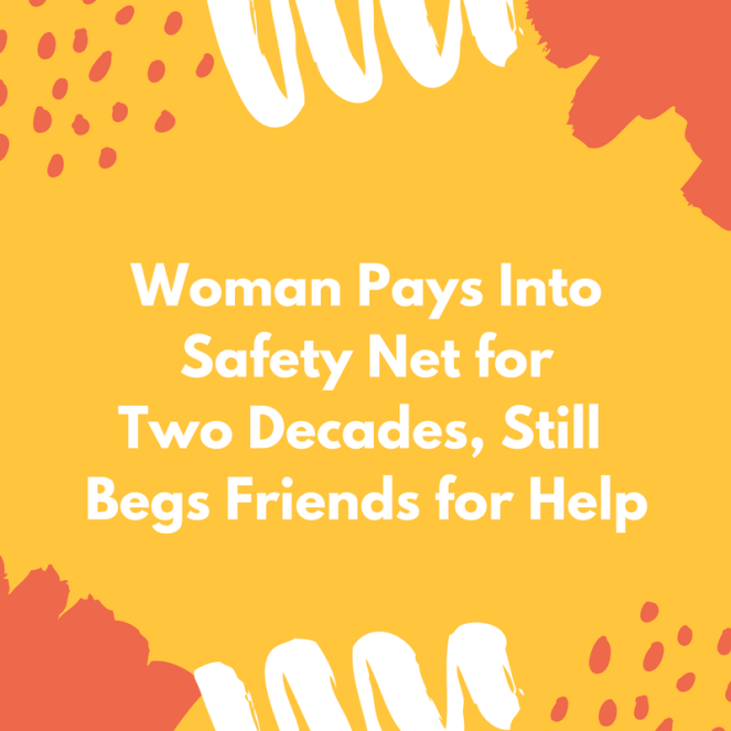 Woman Pays Into Safety Net for Two Decades